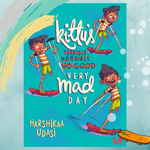 Kittu's Very Mad Day by Harshika Udasi