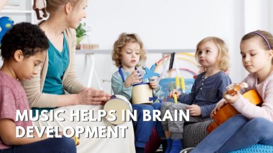 Music helps in brain development