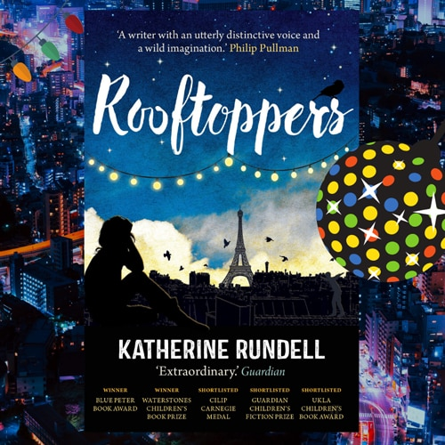 The Rooftoppers by Katherina Rundell
